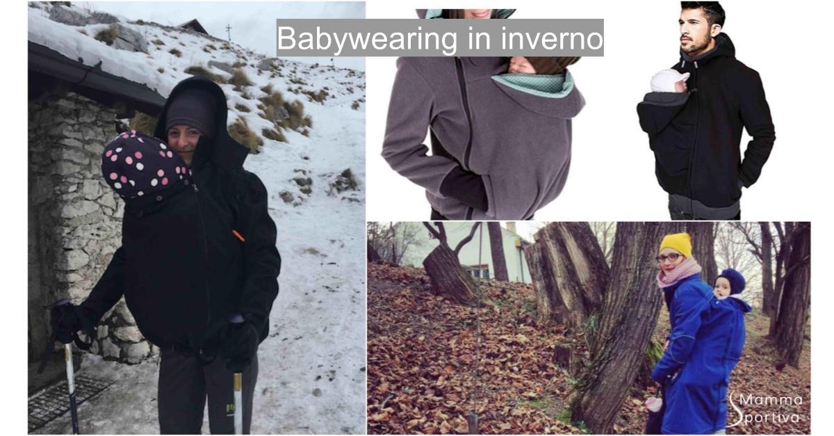 7cb50b70eee3 Babywearing d inverno  cosa e dove comprare per bimbi al caldo. - Mamma  Sportiva